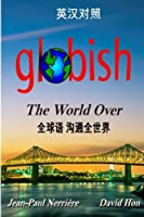 Globish the World Over (Chinese): Side-By-Side Translation