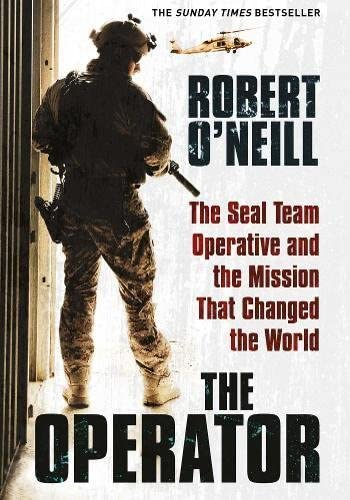 The Operator The Seal Team Operative And The Mission That Changed The World product image