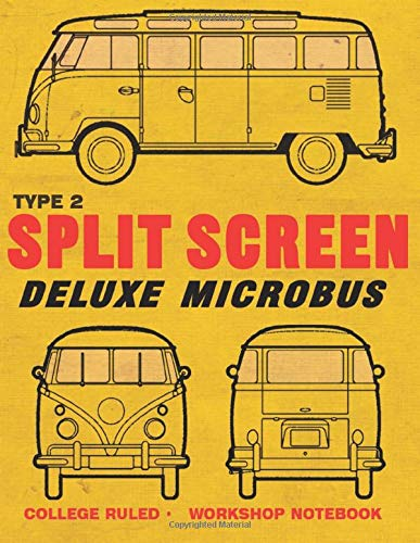 Split screen Microbus: Type 2 Enthusiasts College lined note book journal and repair workbook