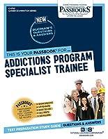 Addictions Program Specialist Trainee (Career Examination)