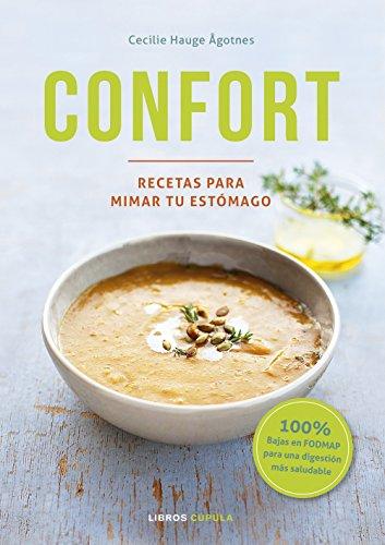 Confort: Recetas para mimar tu estómago