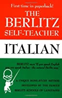 The Berlitz Self-Teacher -- Italian: A Unique Home-Study Method Developed by the Famous Berlitz Schools of Language (Berlitz Self-Teachers) by Berlitz Editors(1987-03-06)