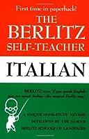 The Berlitz Self-Teacher -- Italian: A Unique Home-Study Method Developed by the Famous Berlitz Schools of Language (Berlitz Self-Teachers) by Berlitz Editors(1987-03-06)