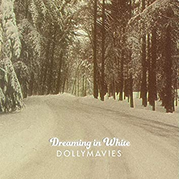 Dreaming in White