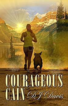 Courageous Cain by [DJ Davis]