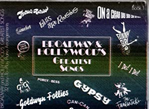 Broadway & Hollywood's Greatest Songs Book 1 - (Sheet Music Song Book) 32 Easy to Play Piano Arrangements (Book 1)