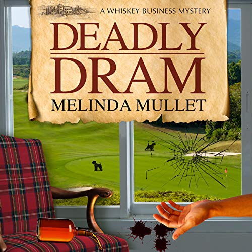Deadly Dram audiobook cover art