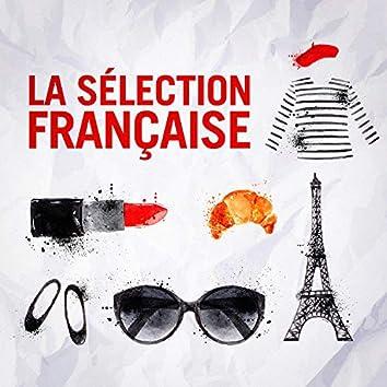 La sélection française (Tubes de la chanson française)