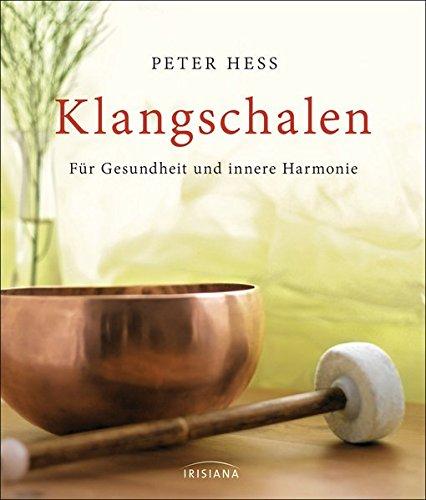 Klangschalen: Für Gesundheit und innere Harmonie