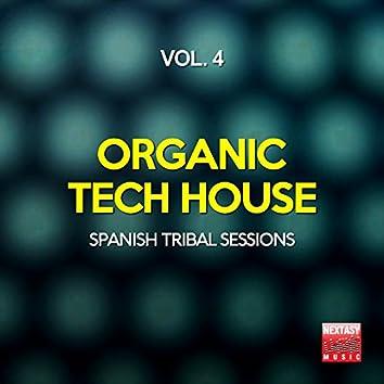 Organic Tech House, Vol. 4 (Spanish Tribal Sessions)