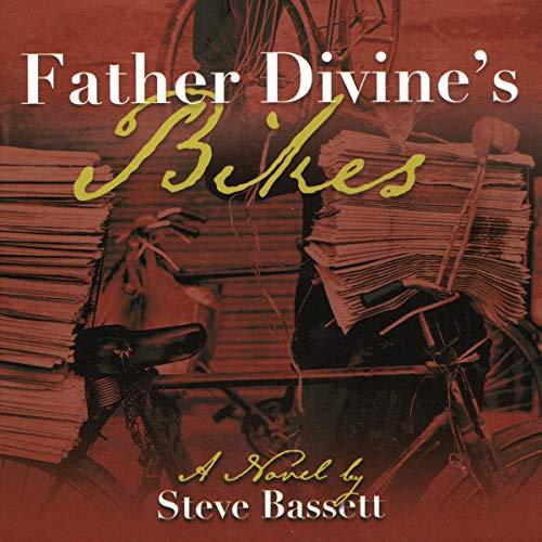 Father Divine's Bikes audiobook cover art