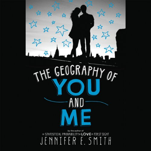 The Geography of You and Me audiobook cover art