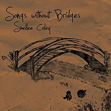 Songs Without Bridges