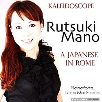 """Kaleidoscope """"A Japanese in Rome"""""""