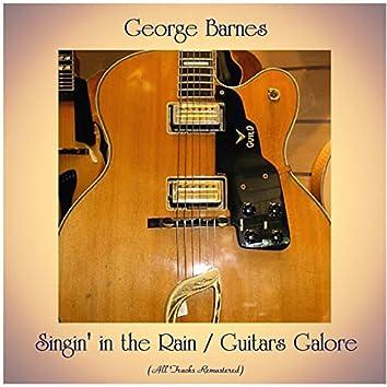Singin' in the Rain / Guitars Galore (All Tracks Remastered)