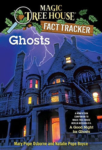 Ghosts: A Nonfiction Companion to Magic Tree House Merlin Mission #14: A Good Night for Ghosts (Magic Tree House (R) Fact Tracker)の詳細を見る