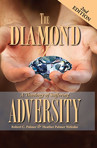 Diamond Of Adversity, 2nd Edition: A Theology of Suffering (English Edition)