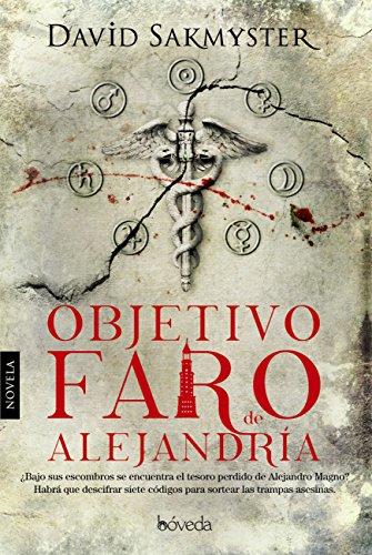 Objetivo Faro de Alejandría (Fondo General - Narrativa)