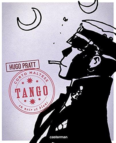 Corto Maltese - Édition N&B (Tome 10) - Tango (Corto Maltese - Nouvelle édition NetB)