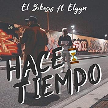 Hace Tiempo (feat. Elgyn)