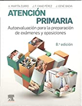 Atención primaria. Autoevaluación para la preparación de exámenes y oposiciones - 8ª Edición
