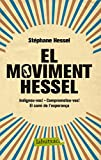 El moviment Hessel (LB Book 752) (Catalan Edition)