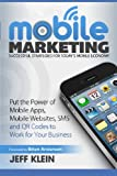 Mobile Marketing: Successful Strategies for Today's Mobile Economy: Put the Power of Mobile Apps