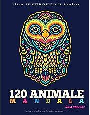 Libro de Colorear Para Adultos : 120 Animal Mandala Para Colorear: Diseños de animal mandala para aliviar el estrés I Hermosas Animal Mandalas Para Meditar