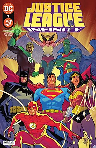 Justice League Infinity (2021-) #1 by [J.M. DeMatteis, James Tucker, Ethen Beavers, Nick Filardi, Francis Manapul]