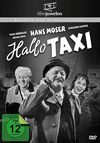 Hallo Taxi - mit Hans Moser (