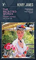 The Selected Works of Henry James, Vol. 11 (of 36): Georgina's Reasons; The Path Of Duty (Papersky Classics)