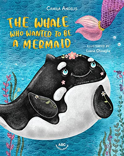 The Whale Who Wanted to Be a Mermaid (English Edition)
