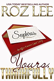 Yours, Thankfully (Lesbian Office Romance Series Book 4) by [Roz Lee]