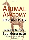 Animal Anatomy for Artists: The Elements of Form