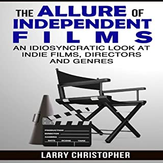 The Allure of Independent Films audiobook cover art