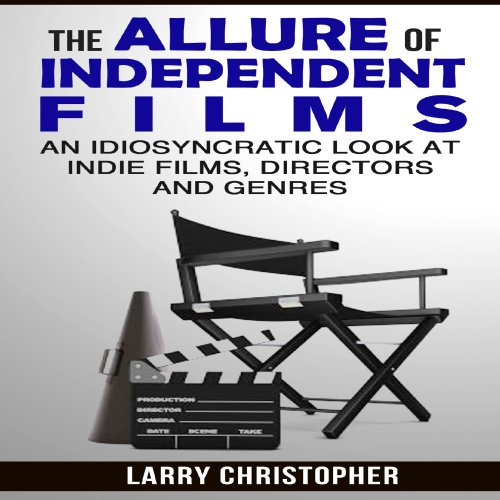 The Allure of Independent Films cover art