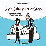 Jede Falte hart erlacht - Hörbuch: Humorgeschichten für die besten Jahre.