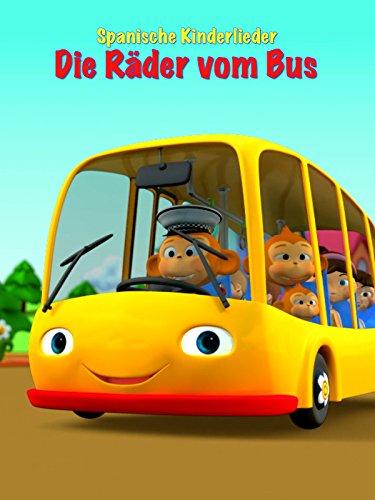 Spanische Kinderlieder. Die Räder vom Bus. [OV]