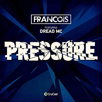 Pressure (feat. Dread MC)
