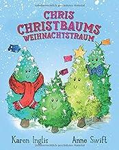 Chris Christbaums Weihnachtstraum (German Edition)