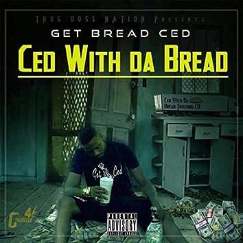 Ced With Da Bread