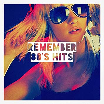 Remember 80's Hits