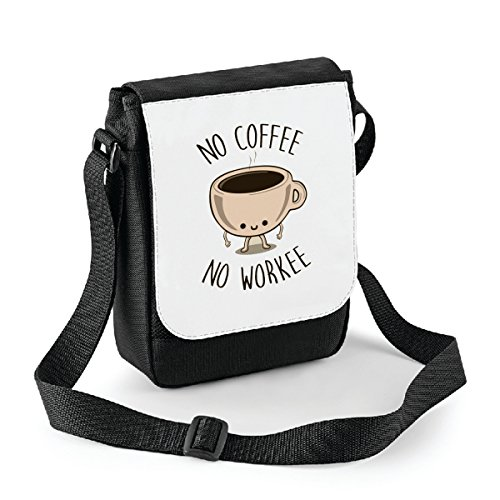 bubbleshirt Mini Borsa a Tracolla No Coffee No Workee - Humor - Idea Regalo -Tracolla Regolabile - Misura 18x22 cm