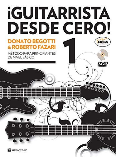 Guitarrista desde cero! Método para principiantes de nivel básico. Con DVD Audio (Vol. 1) (Didattica musicali)