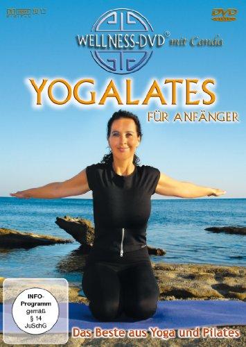 Yogalates für Anfänger - Das Beste aus Yoga und Pilates