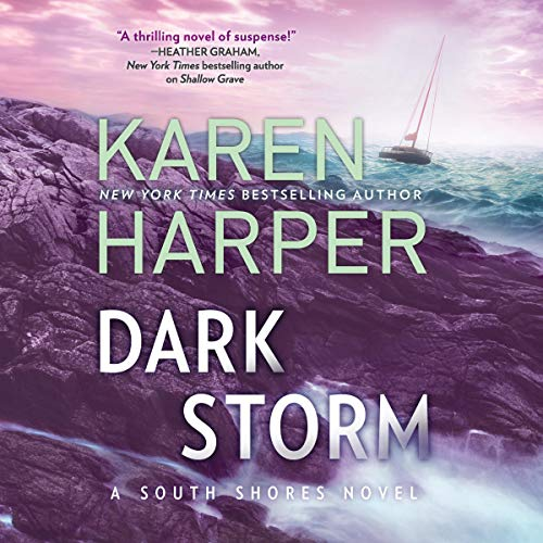 Dark Storm     South Shores, Book 6              By:                                                                                                                                 Karen Harper                               Narrated by:                                                                                                                                 Courtney Patterson                      Length: 9 hrs and 45 mins     Not rated yet     Overall 0.0
