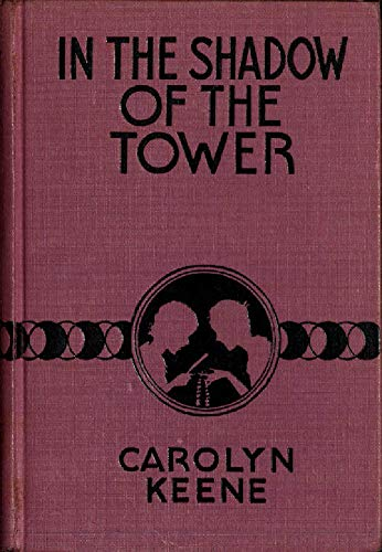 In the Shadow of the Tower (The Dana Girls Mystery Stories #3) (English Edition)