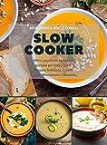 Slow Cooker: Oltre 130 ricette semplici e gustose per tutti i gusti. Prepara Vellutata, Cr...