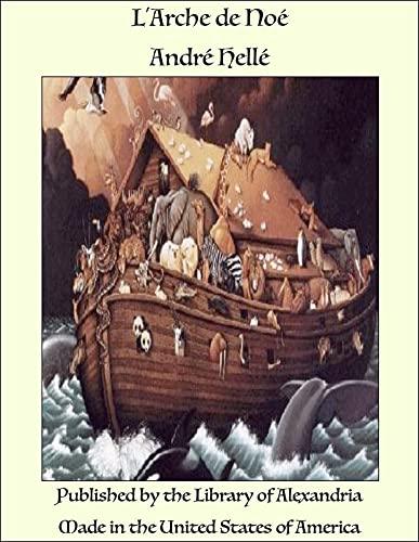 L'Arche de Noé (French Edition)