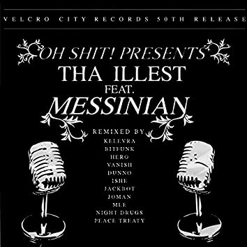 Tha Illest (feat. Messinian)